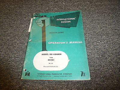 International Harvester Hough 150 Loader Owner Operator Manual Oml1501