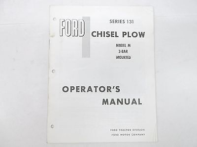 Ford Tractor Chisel Plow Series 131 Model M 3-bar Mounted Operators Manual