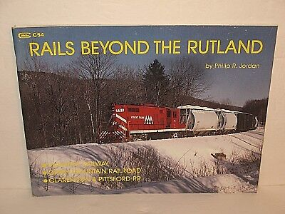 RAILS BEYOND THE RUTLAND RAILROAD VERMONT GREEN MOUNTAIN SOFTCOVER BOOK 1988