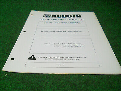 Kubota Bl 78 Post Hole Digger Parts And Owners Manual Fits B And L Series