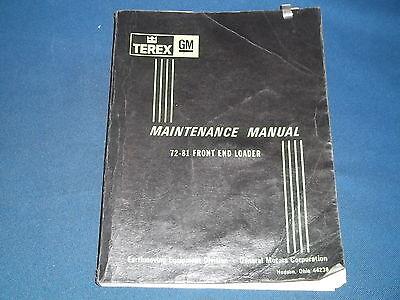 Terex Gm 72-81 Front End Loader Maintenance Service Shop Repair Manual Book