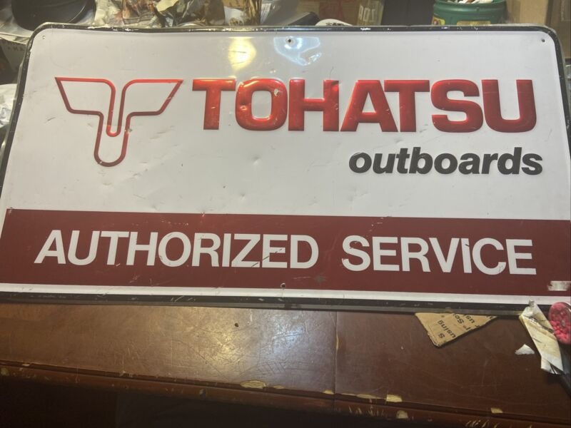 Vintage Tohatsu Outboards Authorized Service Sign