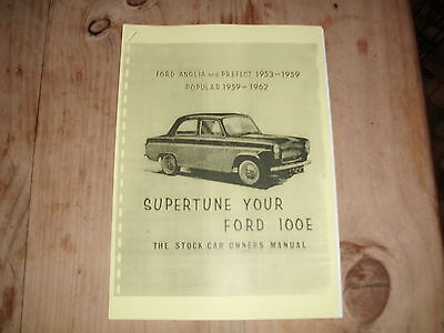 'SUPERTUNE YOUR FORD 100e ' The Stock Car Owners Manual' Pop, Anglia, BRISCA .
