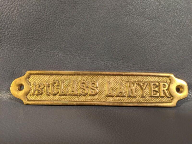 1st Class Lawyer Brass Plaque Sign