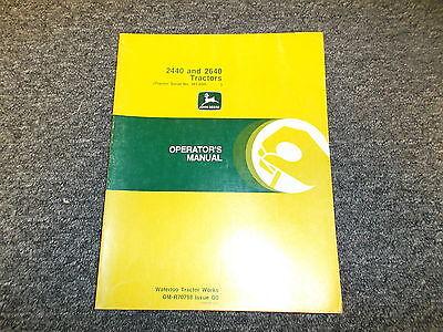 John Deere 2440 2640 Utility Tractor Owner Operator User Guide Manual Omr70798