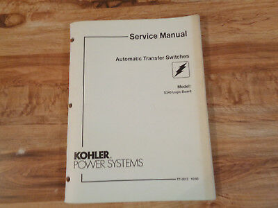 Kohler Automatic Transfer Switches Model S340 Logic Board Service Manual