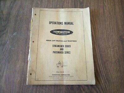 Towmotor Forklift Trucks Operations Manual Steamliner And Pacemaker Series.
