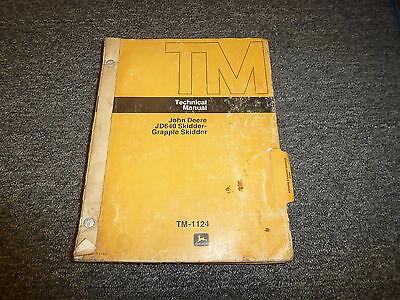 John Deere 640 Grapple Skidder Loader Shop Service Repair Manual Tm1124