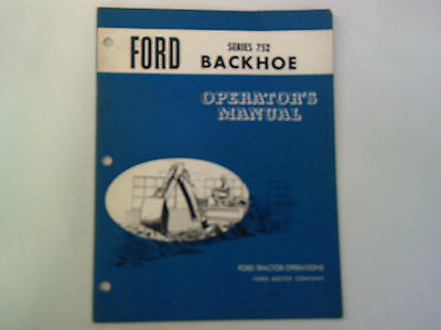 Ford Tractor Series 752 Backhoe Operators Manual