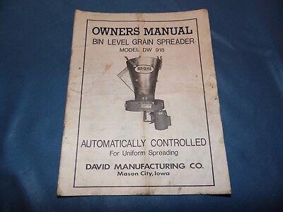 Bin-level Grain Spreader Model Dw 918 Owners Manual Parts List David Mfg. Co