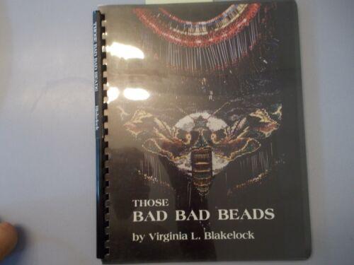 Those Bad Bad Beads Virginia L Blakelock Beading Book