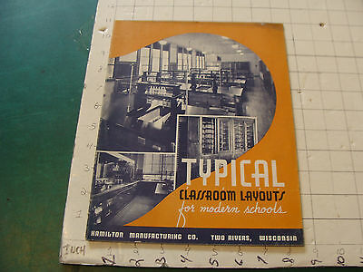 vintage Catalog: 1939 TYPICAL CLASROOM LAYOUTS for MODERN SCHOOLS hamilton 32pgs