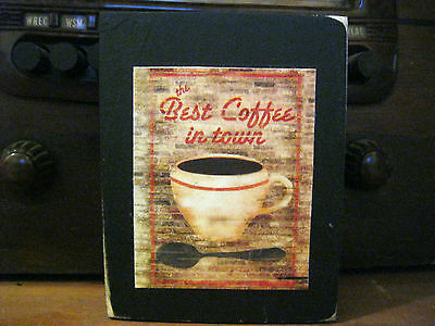 Best Coffee In Town Country Primitive Rustic Wooden Block Shelf Sitter (Best Coffee In Town)