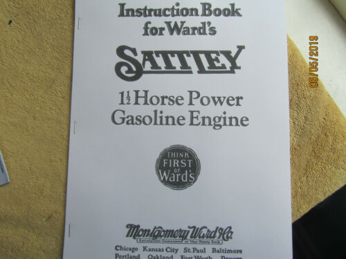 1928 Montgomery Ward 1 1/2HP Sattley Gas Engine Instruction and Parts  Manual