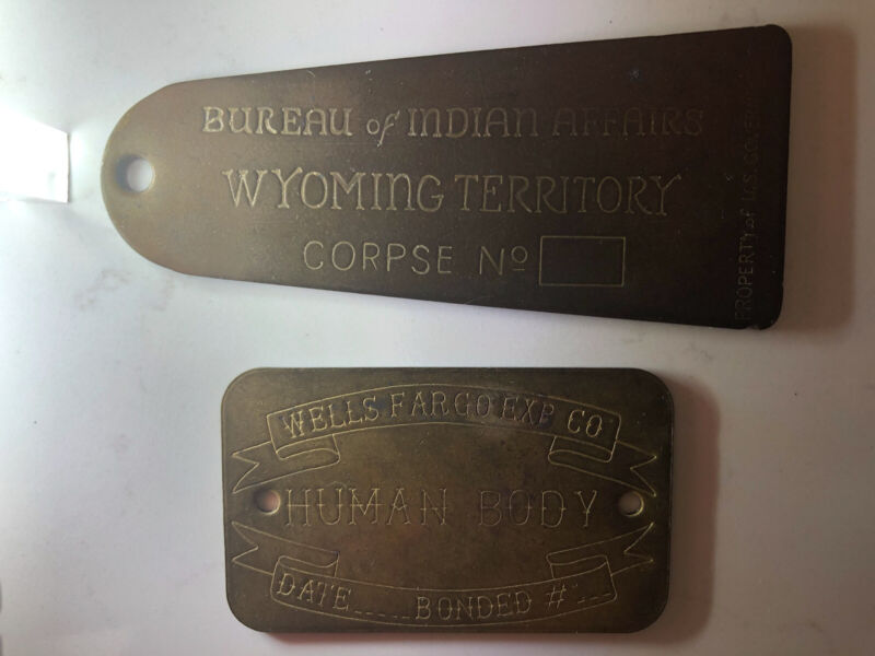 2 , Wyoming Territory  And Wells Fargo Corpse Brass Body Bag Toe Tag