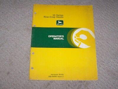 John Deere Used 50 Series Row Crop Heads Operators Manual   B8