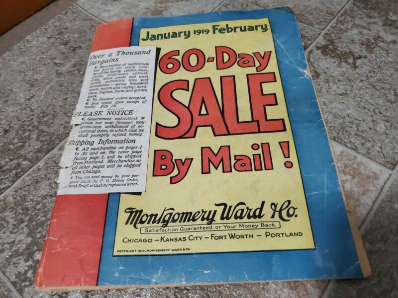 VTG.ORIGINAL MONTGOMERY WARD 1919   / 60 DAY SALE BY MAIL MERCHANDISE CATALOG