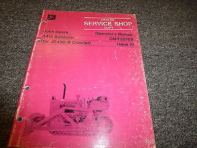 John Deere 6415 Bulldozer Dozer For 450b Crawler Owner Operator Manual Omt32769