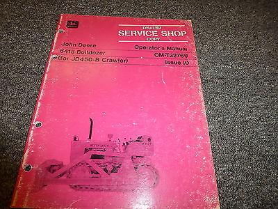 John Deere 6415 Bulldozer Dozer For 450b Crawler Owner Operator Manual Omt32769
