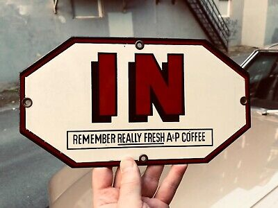 """VINTAGE c.1940 NOS & MINT MATCHING PAIR """"IN & OUT"""" A & P COFFEE DOOR PUSH SIGNS"""