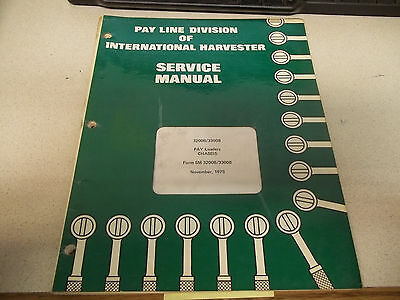 International Harvester Pay Line Div. Service Manual  Pay Loaders Chassis