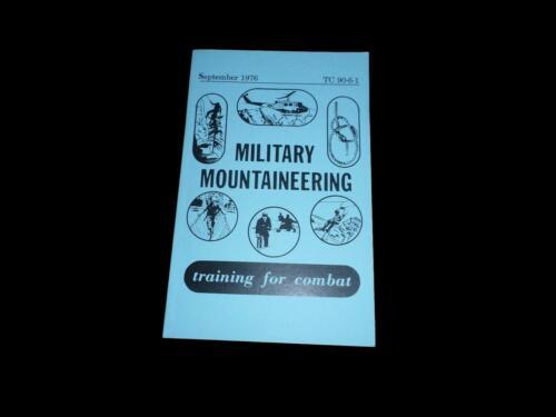 MILITARY MOUNTAINEERING BOOK TRAINING HANDBOOK U.S ARMY COMBAT TRAINING