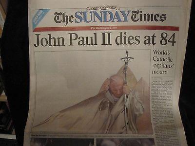 John Paul Ii Dies At 84    April 3  2005 Washington Times Complete Newspaper