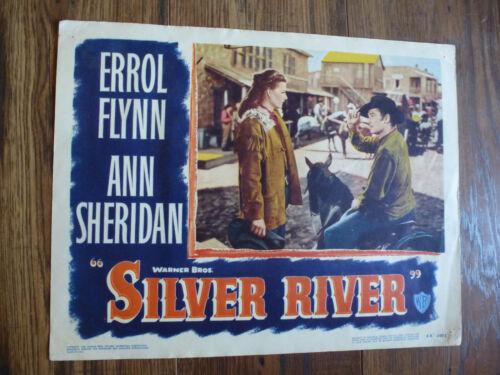 SILVER RIVER ERROL FLYNN ANN SHERIDAN ORIGINAL1948  LOBBY CARD