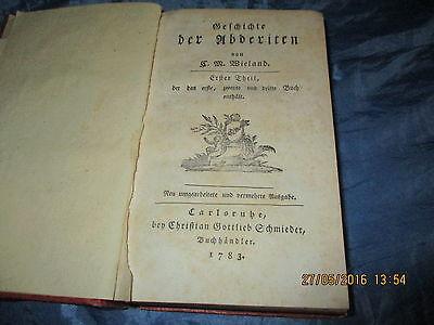 Antik Buch 1783 : Wieland , Geschichte der Abderiten , 1. - 3. Buch , Rarität