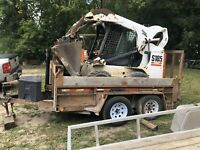 Have bobcat will work for you