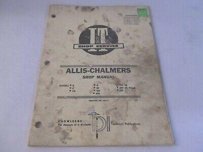 It Allis Chalmers B C Ca G Rc Wc Wd Wd 45 Wd 45 Diesel Wf Shop Service Manual