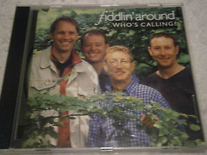 Fiddlin-Around-Whos-Calling-2003-UK-14-track-CD-EX-Disc-New-Case