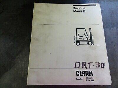 Clark Drt30 Diesel Rough Terrain Lift Truck Forklift Adjustment Repair Manual