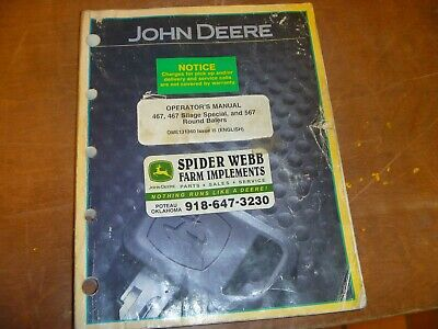 John Deere 467 Silage Special 567 Round Baler Owner Operator Manual Ome131360