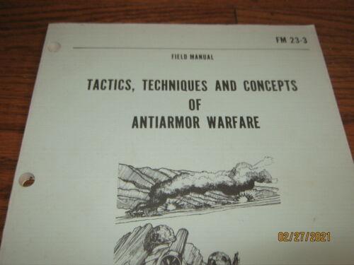 Army Tactics Techniques of Antiarmor Warfare Field Manual FM 23-3 Vietnam 1972