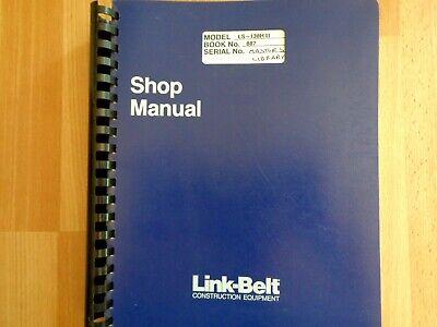 Link Belt Ls-138h Ii Crawler Crane Factory Shop Repair Manual Oem