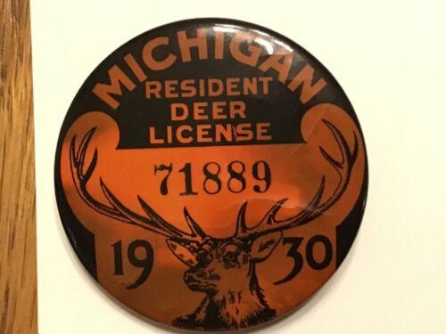 Michigan Resident Deer License/Button 1930