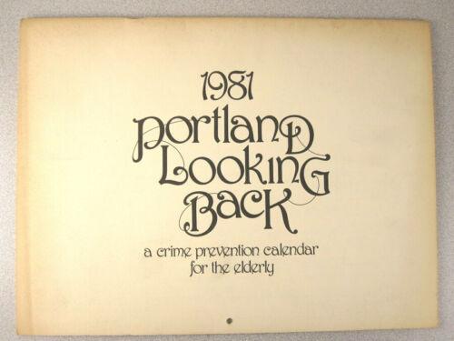 "VTG 1981 PORTLAND OREGON CALENDAR History ""Looking Back"" Crime Prevention RaRe"