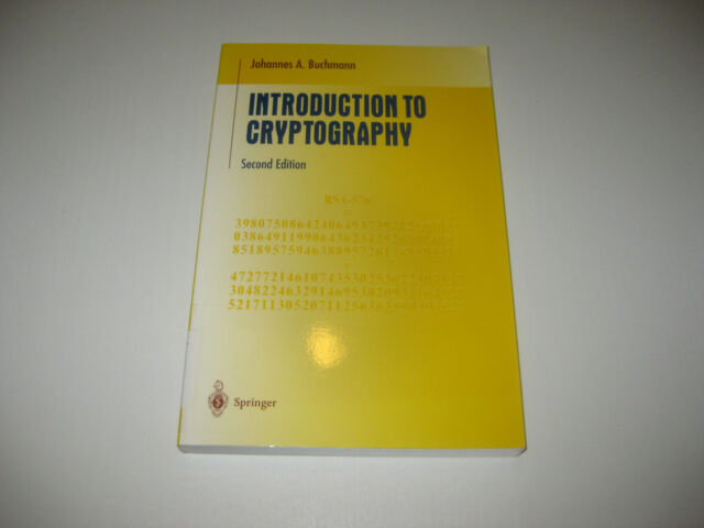 Introduction to Cryptography von Johannes Buchmann ,  2 nd ed. 2004