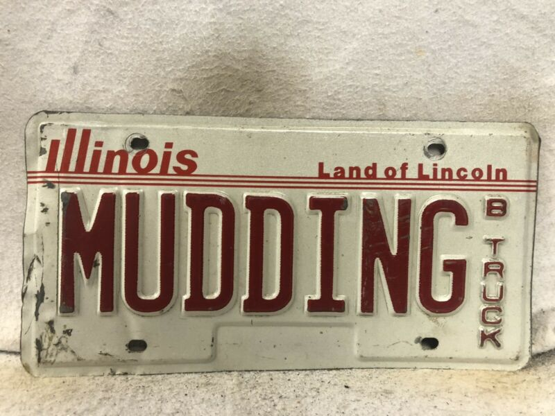 "Illinois Truck Vanity License Plate ""MUDDING"""