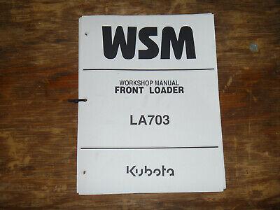 Kubota La703 Front Loader Shop Service Repair Manual