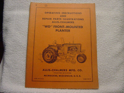 Allis Chalmers Wd Front-mounted Planter Operator Parts Manual