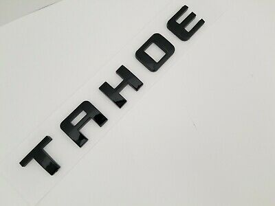 1 BLACK TAHOE FIT Chevy EMBLEM Chevrolet NAME TRUNK TAILGATE DOOR BADGE DECAL