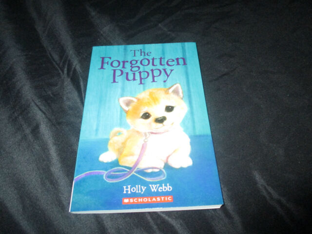 THE FORGOTTEN PUPPY BY HOLLY WEBB BRAND NEW 2015