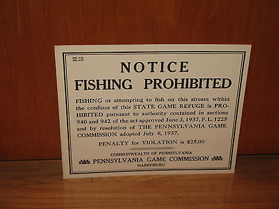 VINTAGE & OBSOLETE 4- 72  PA. GAME COMMISSION FISHING NOTICE NOS CB SIGN