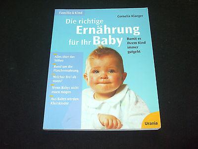Cornelia Klaeger Die richtige Ernährung für ihr Baby Damit es ihrem Kind gutgeht