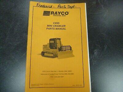 Rayco C85D Mini Crawler Parts Catalog Manual Book