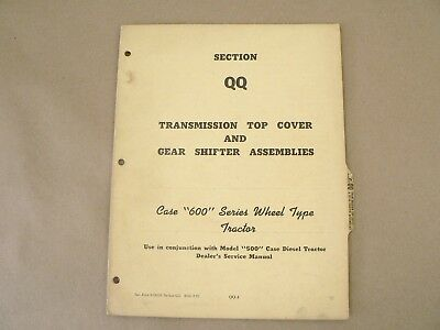 Case 600 Series Tractors Transmission Top Covergear Shifter Service Manual 1957