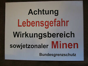 Grenzschild  Achtung LEBENSGEFAHR Wirkungsbereich sowjetzonaler MINEN  BGS DDR