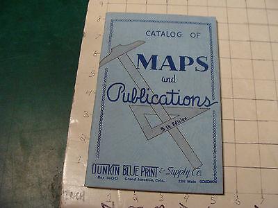 original Vintage CATALOG of MAPS and PUBLICATIONS, DUNKIN BLUE PRINTS 1956 50+pg